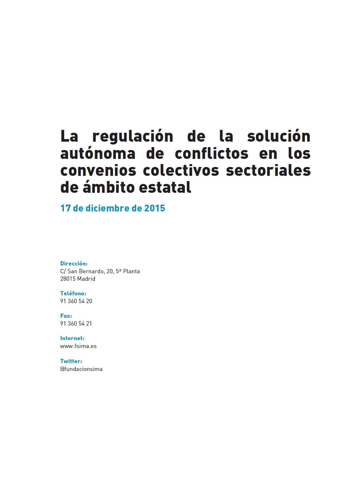 La regulación de la solución autónoma de conflictos en los convenios sectoriales estatales